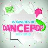 15 Minutes Of DancePop (July 2016)
