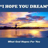 I hope you dream - What God Hope You - Audio