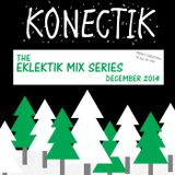 The Eklektik Mix Series - December 2014
