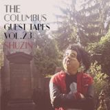 THE COLUMBUS GUEST TAPES VOL. 23- SHUZIN