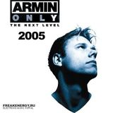 Armin van Buuren - Live @ Armin Only 'The Next Level' (Part 2!), Ahoy Arena, Rotterdam 12.11.2005