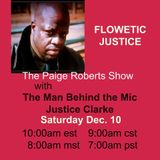 The Paige Roberts Show with Guest Flowetic Justice aka Justice Clarke
