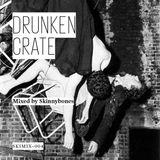 Drunken Crate — SKIMIX004