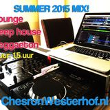 Summer 2015 - Ibiza Lounge, Deephouse and Reggaeton (By Chesron Westerhof)