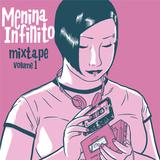 MENINA INFINITO - mixtape vol. 1