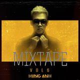 Mixtape Vol 6 - Dj Hùng Anh