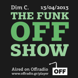 The Funk Off Show - 13 Apr. 2013