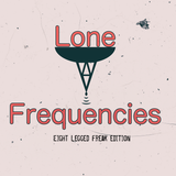 Lone Frequencies [eight legged freak edition]