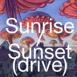 Sunrise/Sunset (drive)