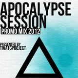 Apocalypse Session Promo Mix 2012