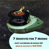 7 GROOVES FOR 7 MOODS