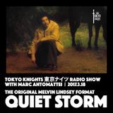 Tokyo Knights Radio Show 2017.3.18 Quiet Storm (Original Format)