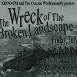 The Wreck of The Broken Landscape - Interlude - Camp Freienorla