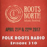 Episode 310: Roots North Music Festival