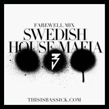 Bassick's Goodies #3 - Swedish House Mafia Farewell Mix