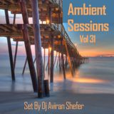 Ambient Sessions Vol 31