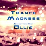 Ollie - Trance Madness 017 (As played on TFB-Radio)