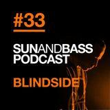 SUNANDBASS Podcast #33 - Blindside