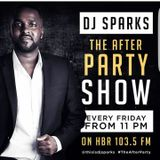 DJ Sparks Live On Homeboyz Radio 103.5fm #TheAfterParty Show ( 13:09:2017 )