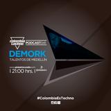 Demork @Colombia Techno Podcast 040 (Talento de Medellín)