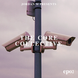 Core Collection Episode 2