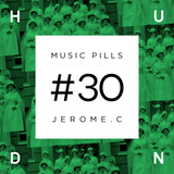 HUND MUSIC PILLS #30 Jerome.C [inFuse, Inmotion, Drumma]