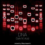 DNA Dark N'Acid