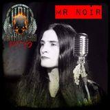 Mr Noir Presents 26th Oct 2017