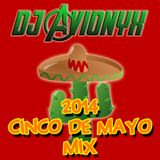 2014 Cinco de Mayo Mix