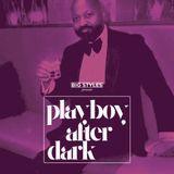 Playboy Afrer Dark