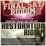 Final Say Riddim & Restoration Riddim mix 2015