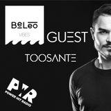BeLeo VIBES #51 Power Hit Radio Guest Toosante