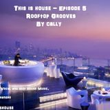 Episode 6 - Rooftop Grooves.