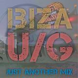 JUST ANOTHER MIX #027 (Ibiza U/G)