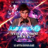 Juantrack @ The Clown Party Barranquilla(Xaxy Bday Bash) Promo Set