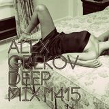 Alex Grekov - Deep Mix 1415 Extended