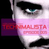 Addie Manson Presents: Technimalista episode 005