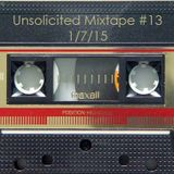 Unsolicited Mixtape #13 (01-07-15)