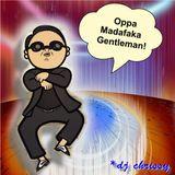 Oppa Madafaka Gentleman!