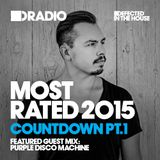 Defected In The House Radio - Most Rated Countdown Part 1 07-12-15 Guest Mix Purple Disco Machine
