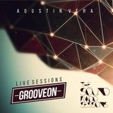 GROOVE ON RADIO SESSIONS @ AGUSTIN VERA - AGOSTO 2015
