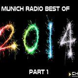 Munich-Radio (Christian Brebeck)    Best of 2014  Pt. 1