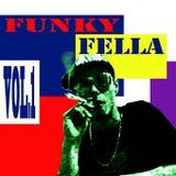 Funky Fella Vol. 1