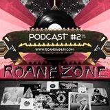 Roane Zone Podcast #2 (02-2014)