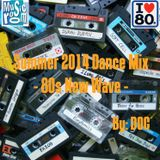 The Music Room's Summer 2014 Dance Mix (80s New Wave) (07.06.14)