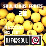 Soulicious Fruits #28 by DJ F@SOUL