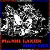 Major Lazer Mini-Mix