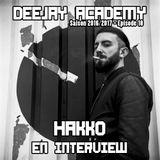 DeeJay Academy - Saison 2016/2017 - Épisode 18 [avec Hakko en interview]