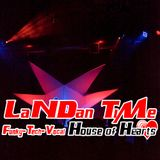 LaNDan TiMe - House of Hearts - Tribal House  Mix 17
