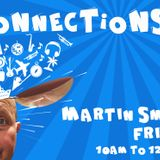 Connections with Martin Smith with special guest Mel Capleton